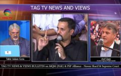 TAG TV News & Views Bulletin on MQM (PAK) & PSP Alliance – Nawaz Sharif & Supreme Court